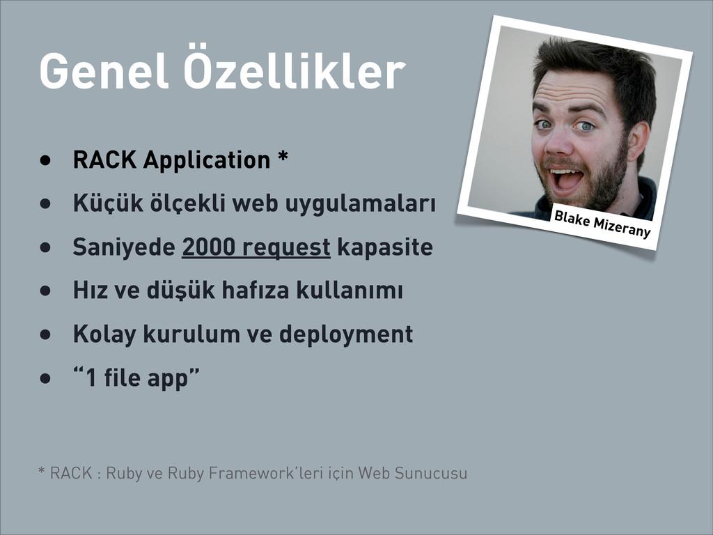 Genel Özellikler • RACK Application * • Küçük ö...