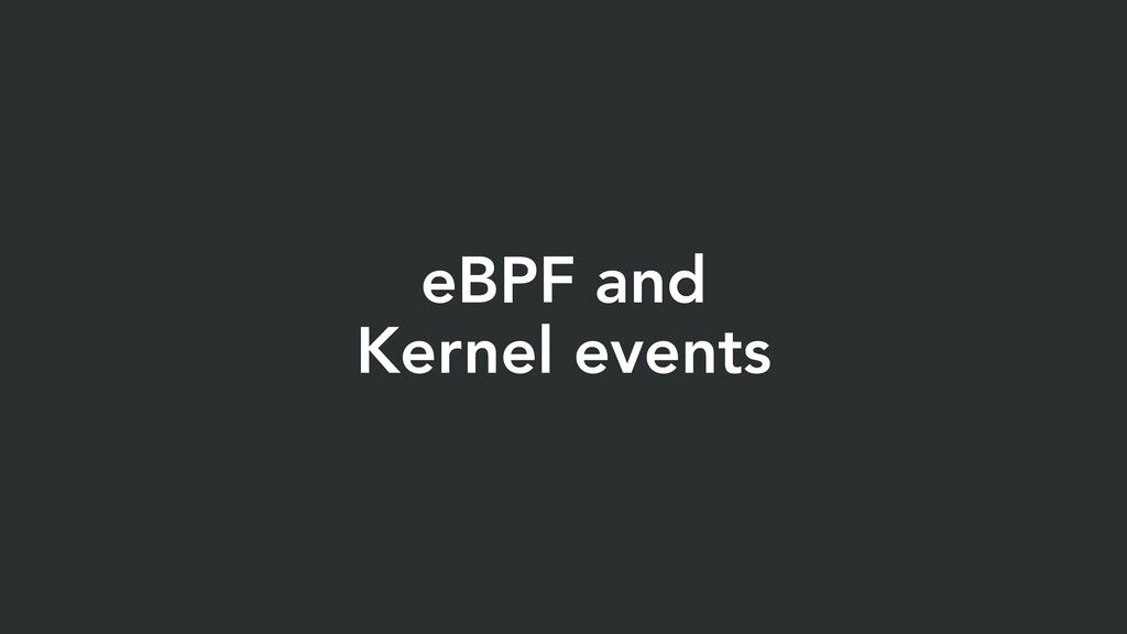 eBPF and Kernel events