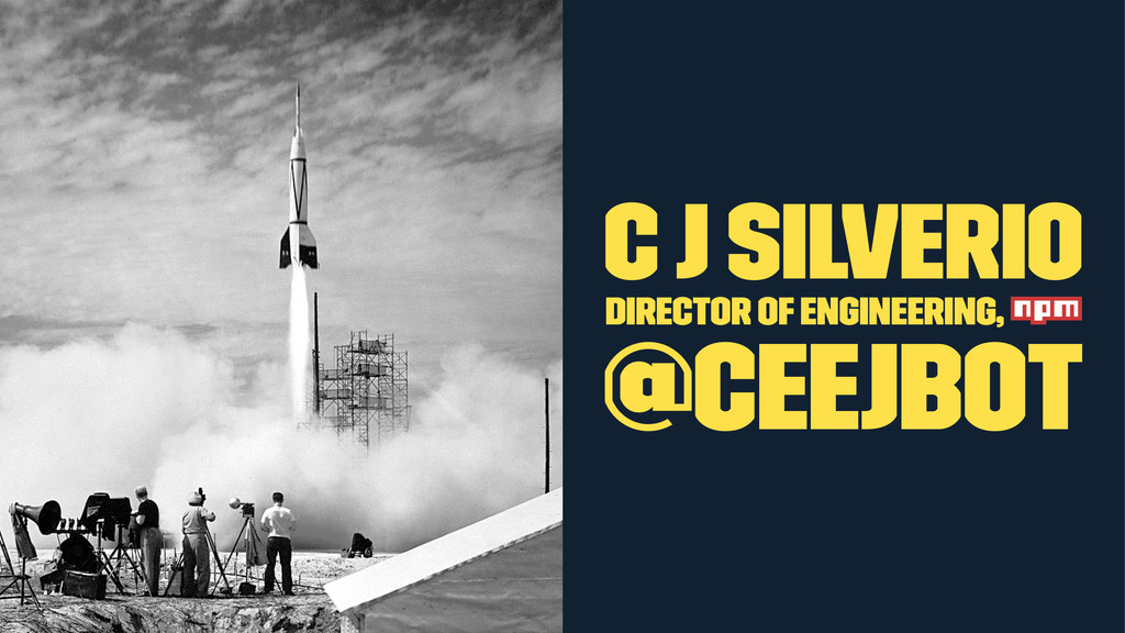 C J Silverio director of engineering, @ceejbot