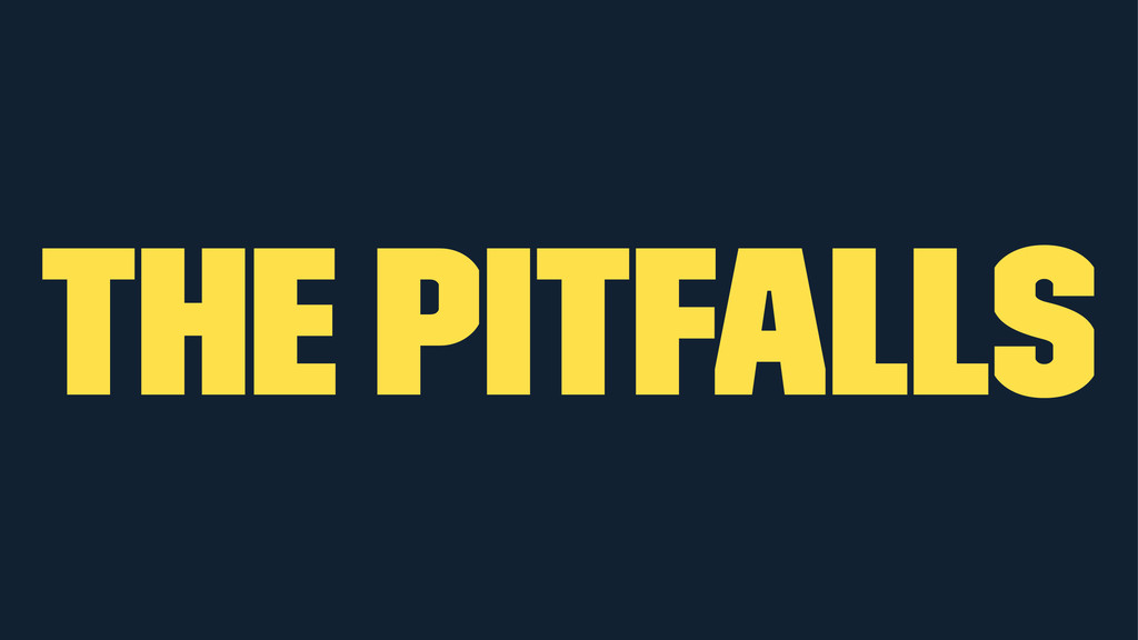 the pitfalls