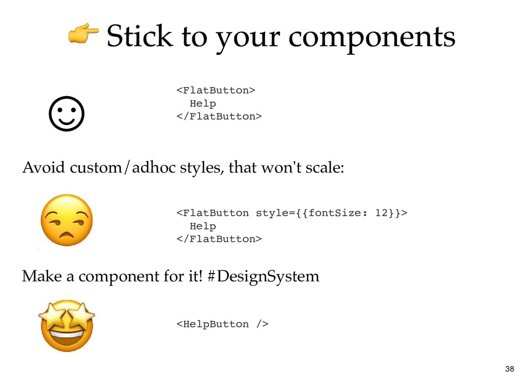 Stick to your components Stick to your componen...