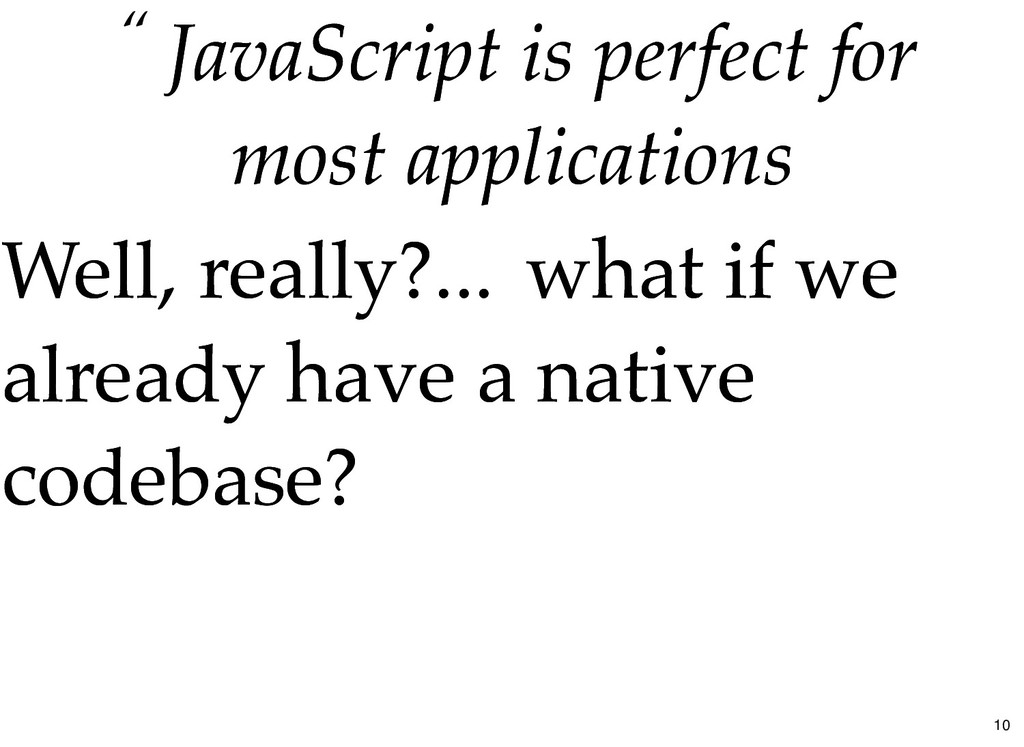 """ JavaScript is perfect for JavaScript is perfe..."