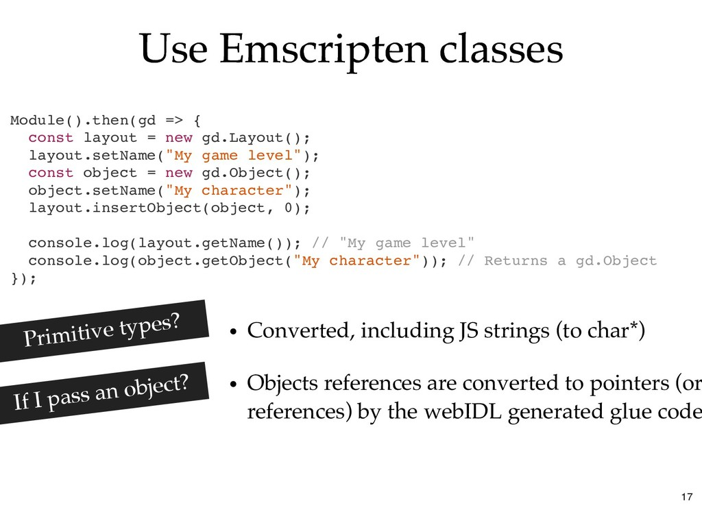 Use Emscripten classes Use Emscripten classes M...