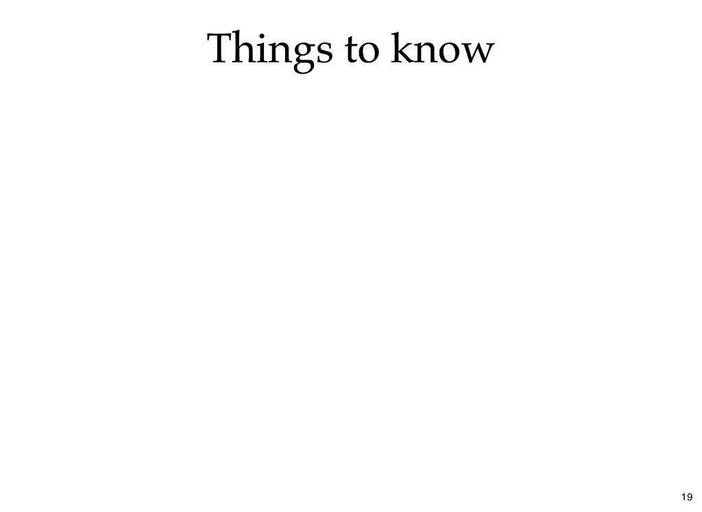 Things to know Things to know 19