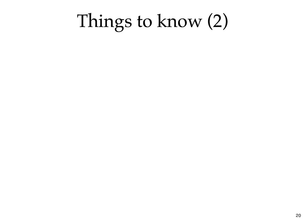 Things to know (2) Things to know (2) 20