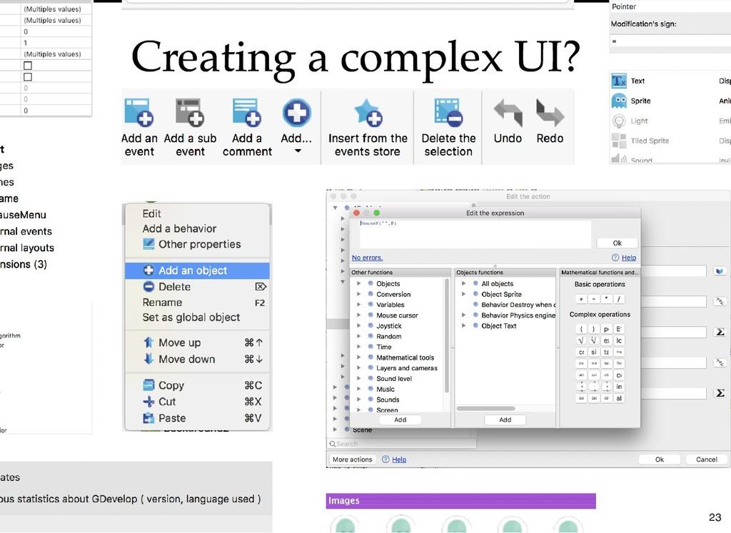 Creating a complex UI? Creating a complex UI? 23