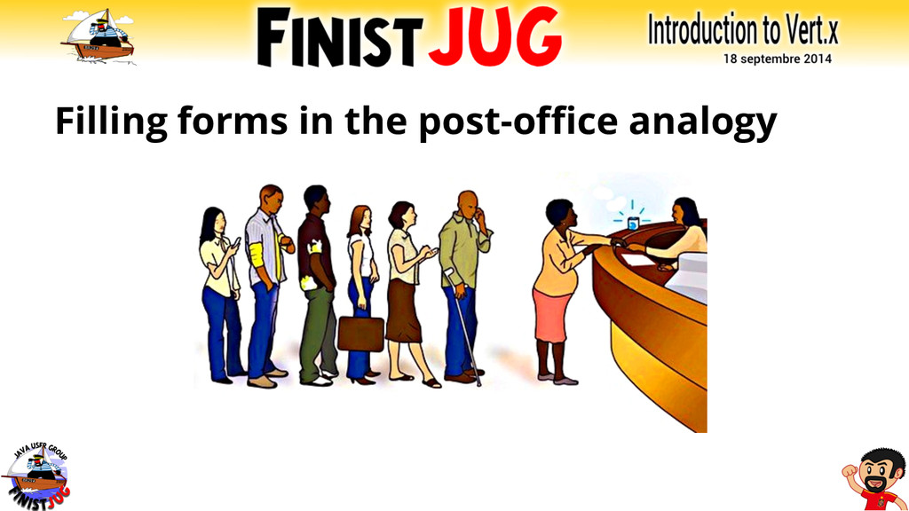 Filling forms in the post-office analogy