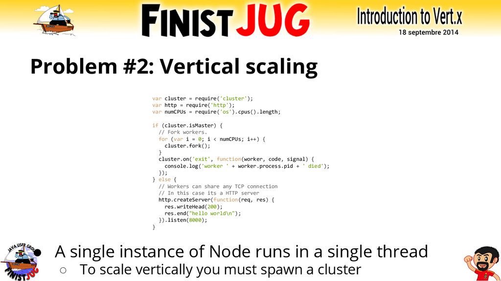 Problem #2: Vertical scaling ● A single instanc...