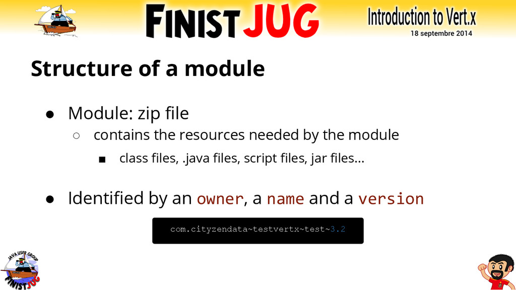 Structure of a module ● Module: zip file ○ cont...