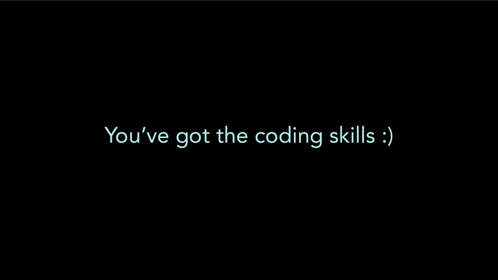 You've got the coding skills :)