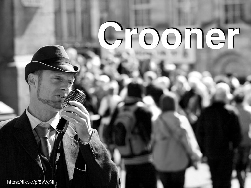 68 Crooner https://flic.kr/p/8vVcNf