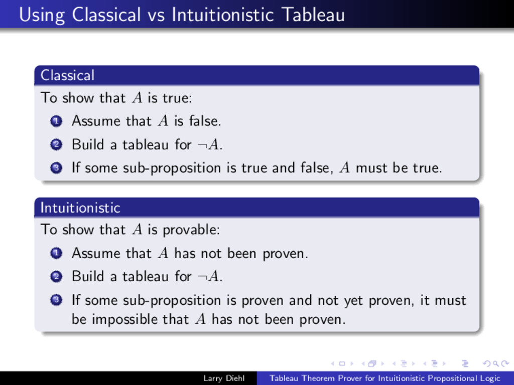 Using Classical vs Intuitionistic Tableau Class...