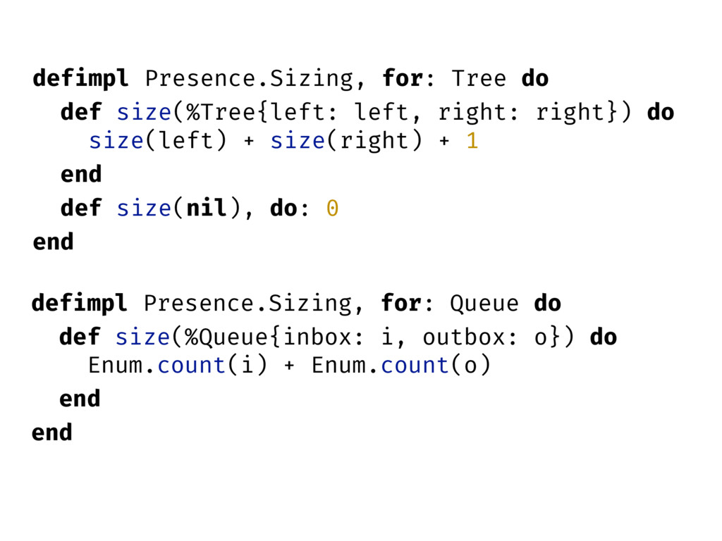 defimpl Presence.Sizing, for: Tree do def size(...