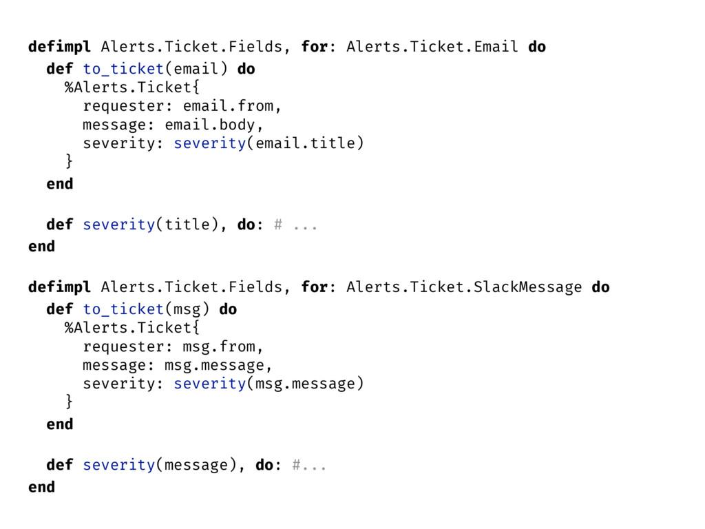 defimpl Alerts.Ticket.Fields, for: Alerts.Ticke...