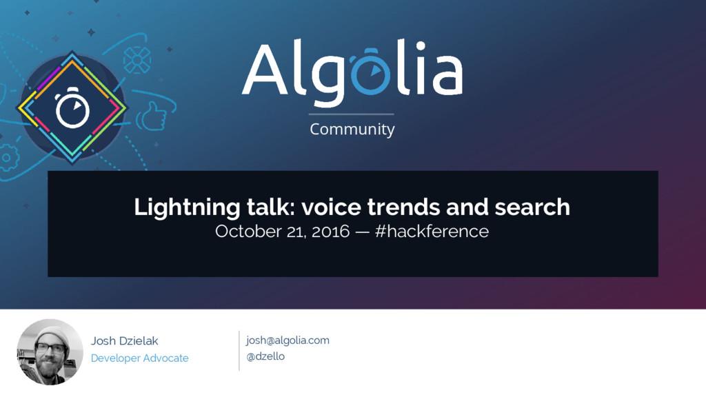 Community #hackference OCT 21 2016 Community Jo...