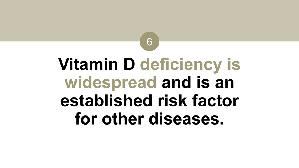 Vitamin D deficiency is widespread and is an es...