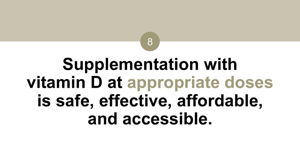 8 Supplementation with vitamin D at appropriate...