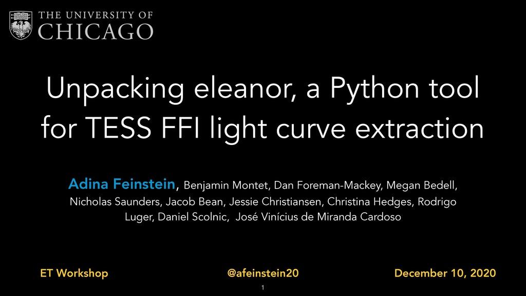 Unpacking eleanor, a Python tool for TESS FFI l...