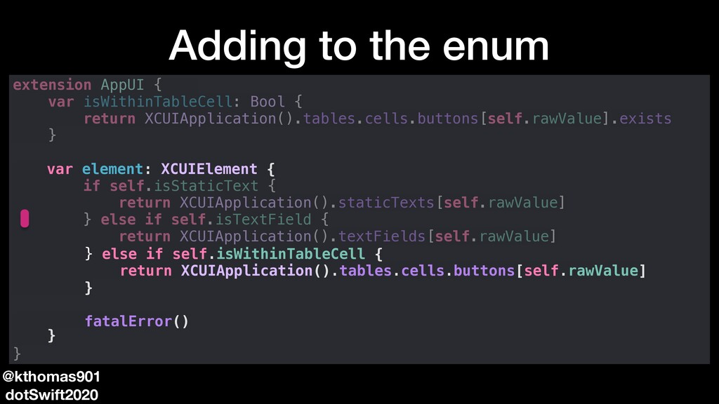 Adding to the enum @kthomas901 dotSwift2020 ext...