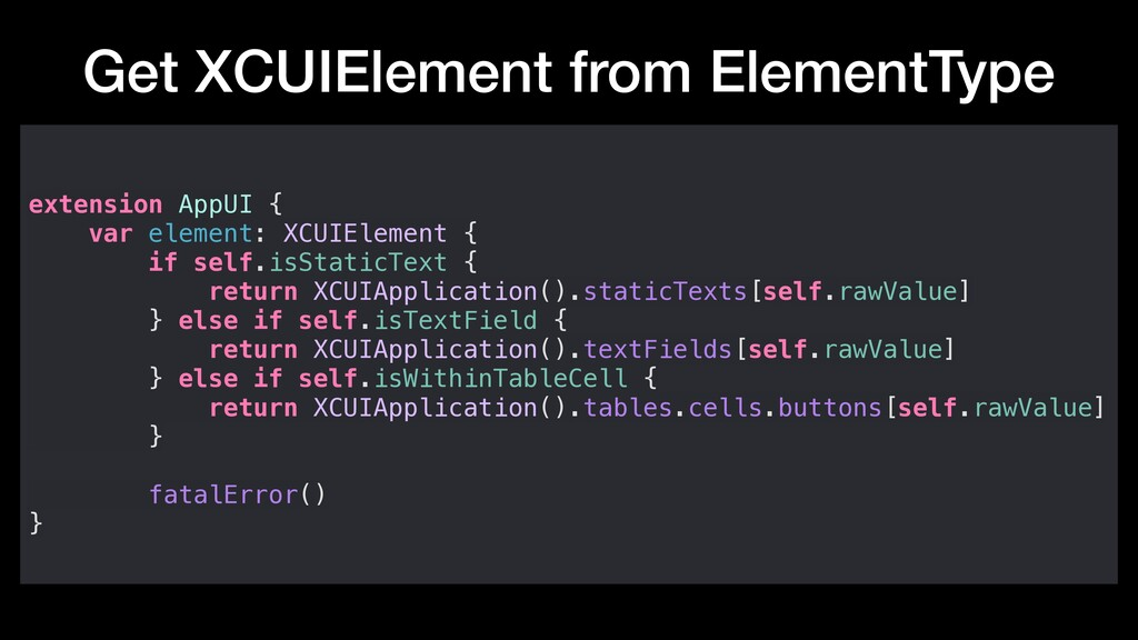 Get XCUIElement from ElementType extension AppU...