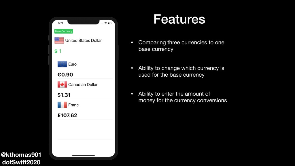 Features • Comparing three currencies to one ba...
