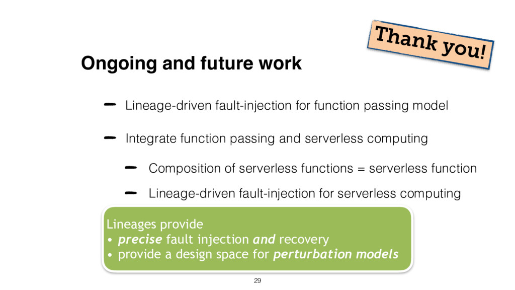 Ongoing and future work Integrate function pass...