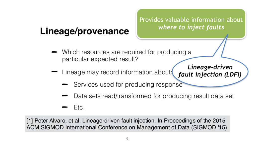 Lineage/provenance Which resources are required...