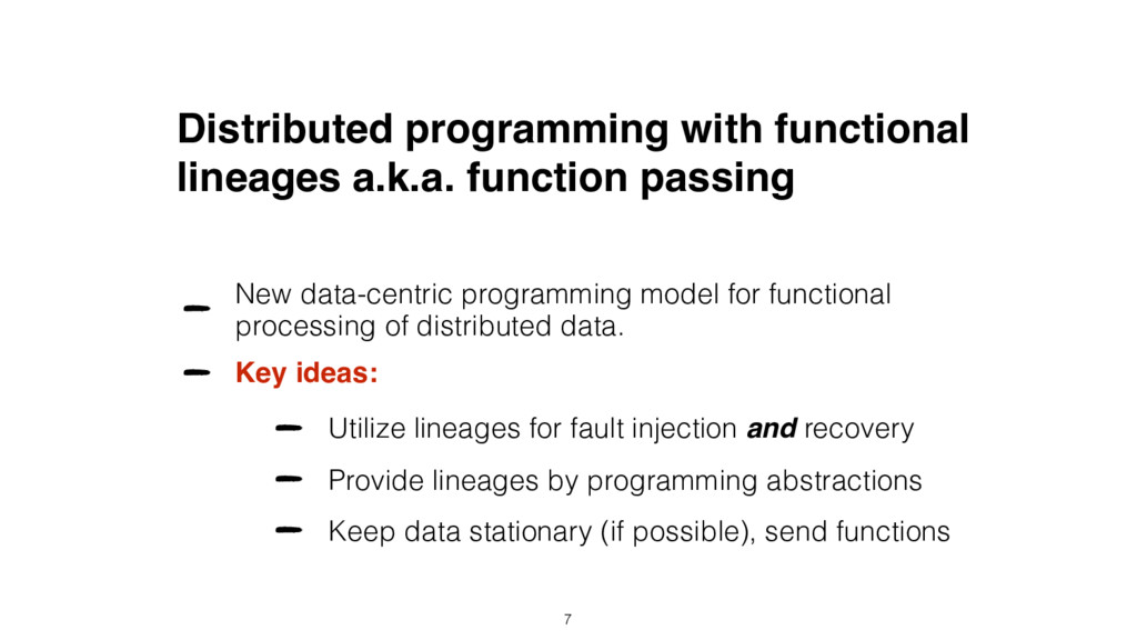 Distributed programming with functional lineage...