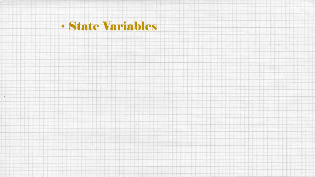 • State Variables