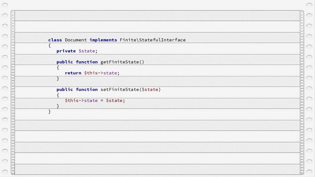 class Document implements Finite\StatefulInterf...