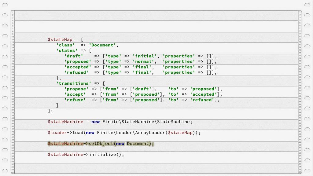 $stateMap = [ 'class' => 'Document', 'states' =...