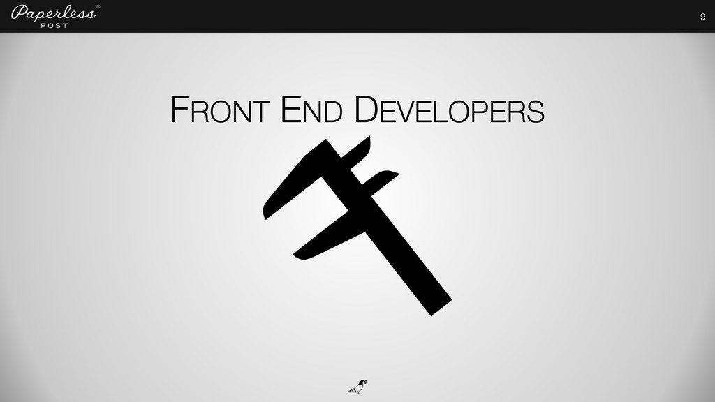 9 FRONT END DEVELOPERS