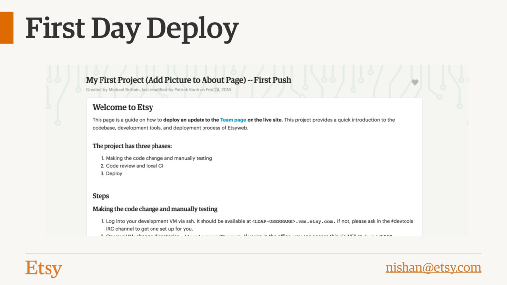 nishan@etsy.com First Day Deploy