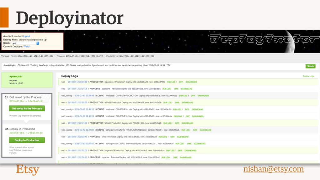 nishan@etsy.com Deployinator