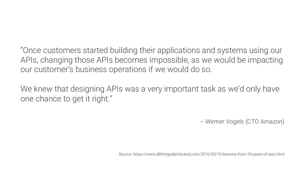 """""""Once customers started building their applicat..."""