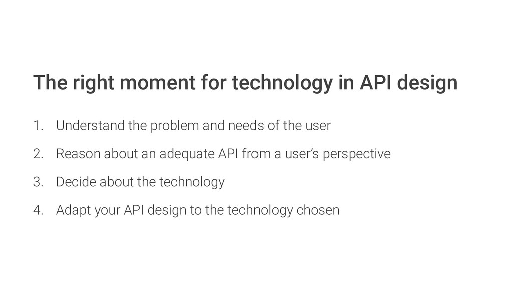 The right moment for technology in API design 1...