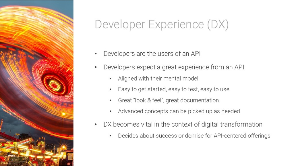 Developer Experience (DX) • Developers are the ...