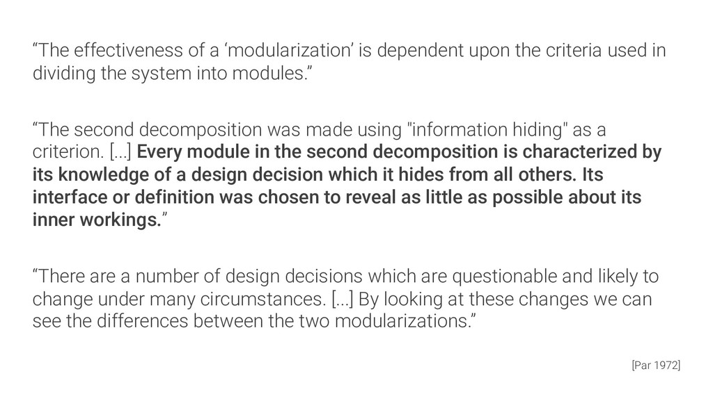 """""""The effectiveness of a 'modularization' is dep..."""