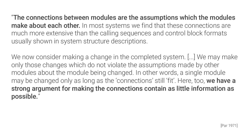 """""""The connections between modules are the assump..."""