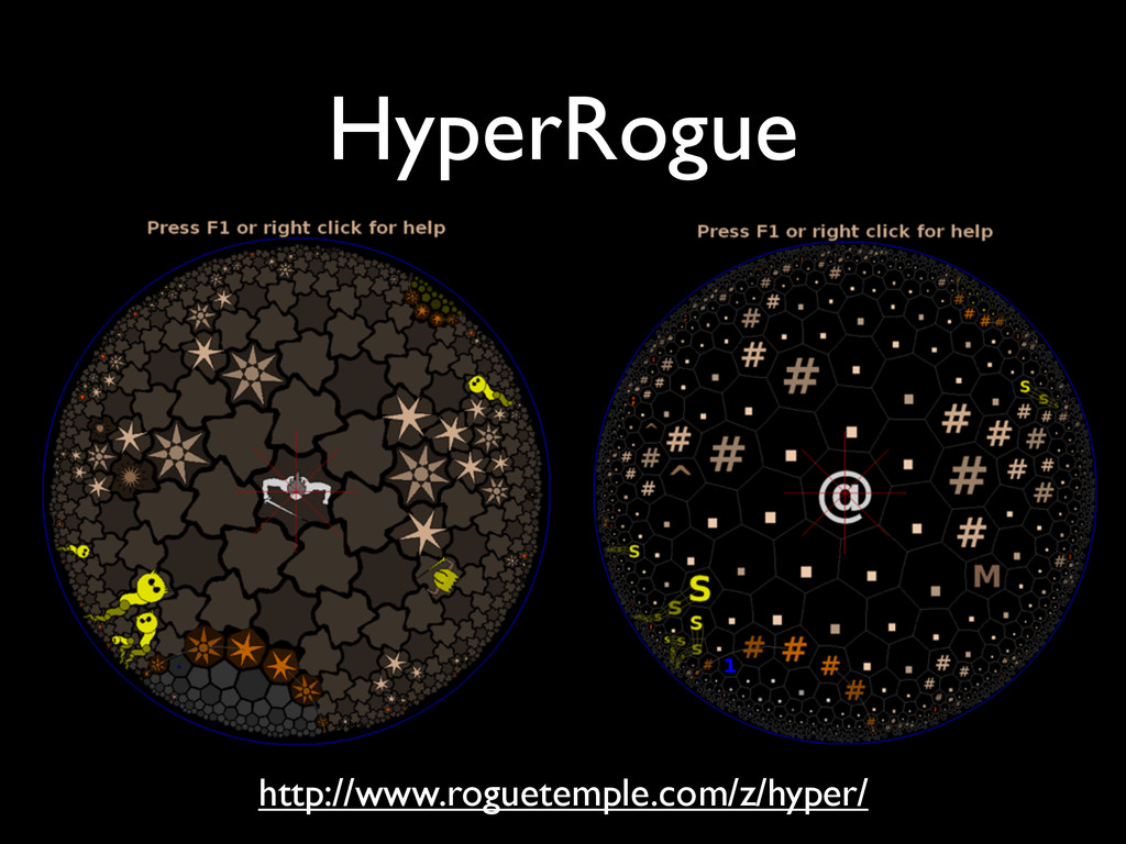 HyperRogue http://www.roguetemple.com/z/hyper/