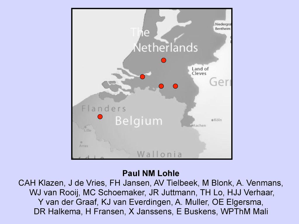 Paul NM Lohle CAH Klazen, J de Vries, FH Jansen...