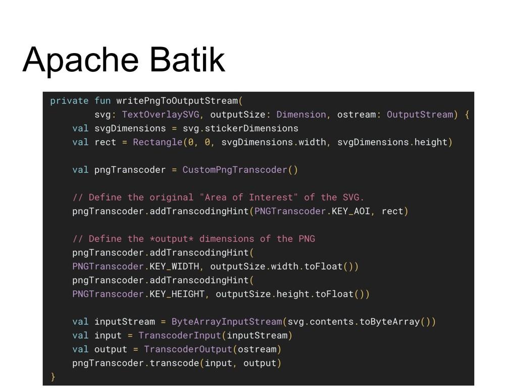 Apache Batik