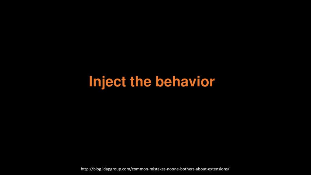 Inject the behavior http://blog.idapgroup.com/c...