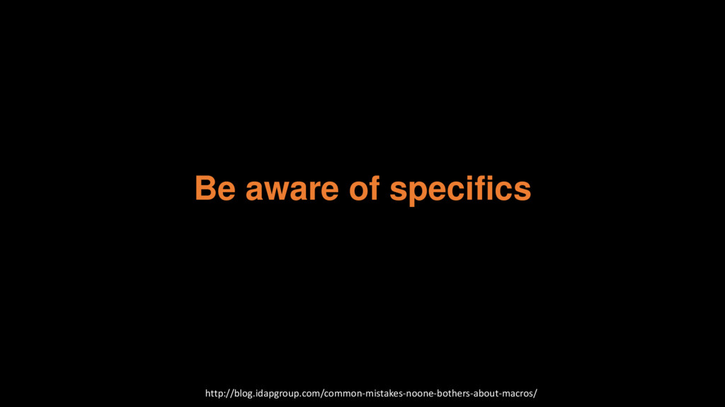 Be aware of specifics http://blog.idapgroup.com...