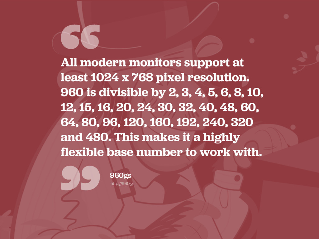 """"""" """" All modern monitors support at least 1024 x..."""
