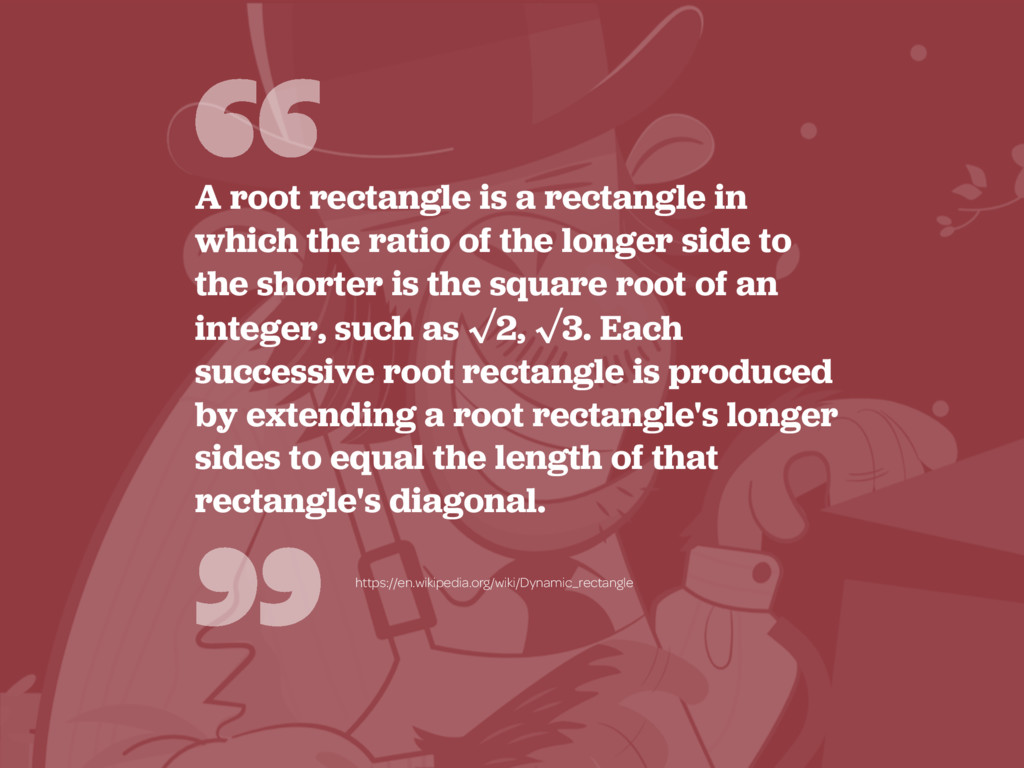""""""" """" A root rectangle is a rectangle in which th..."""