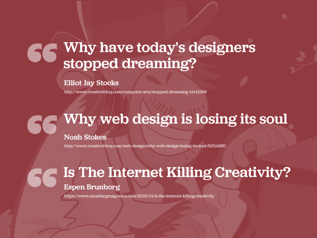 """""""Why have today's designers stopped dreaming? E..."""