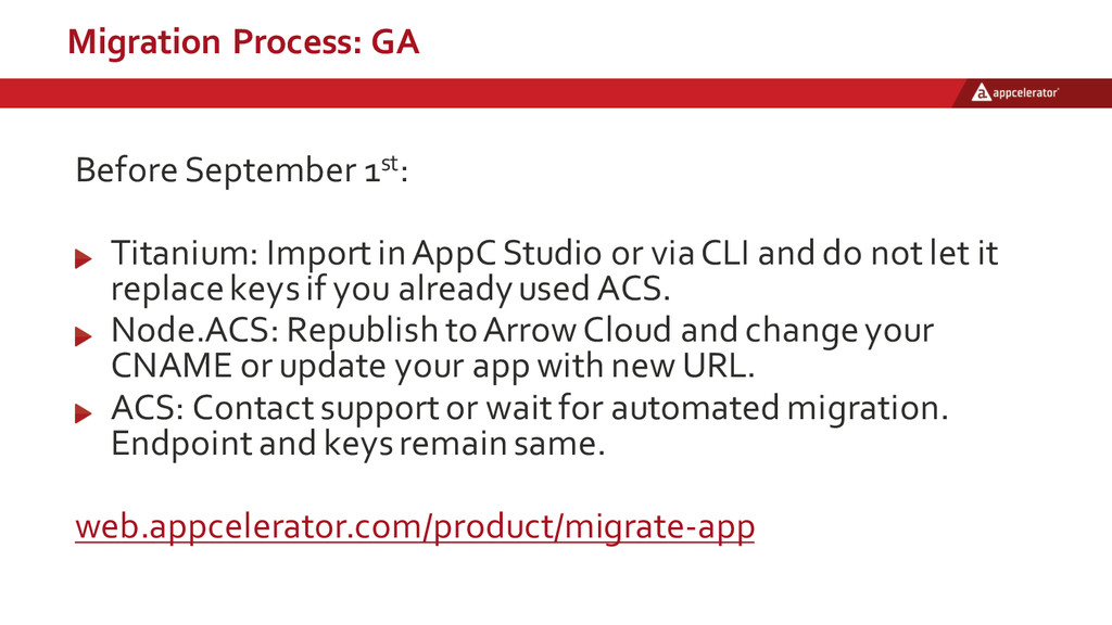 Migration  Process:  GA Before  September  1st:...