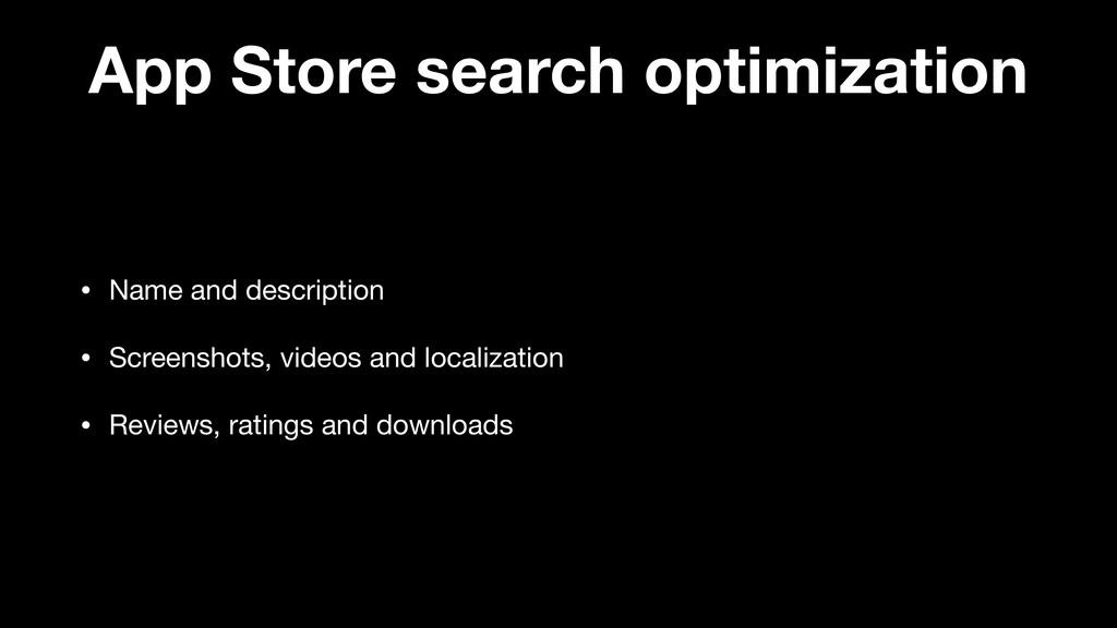 App Store search optimization • Name and descri...