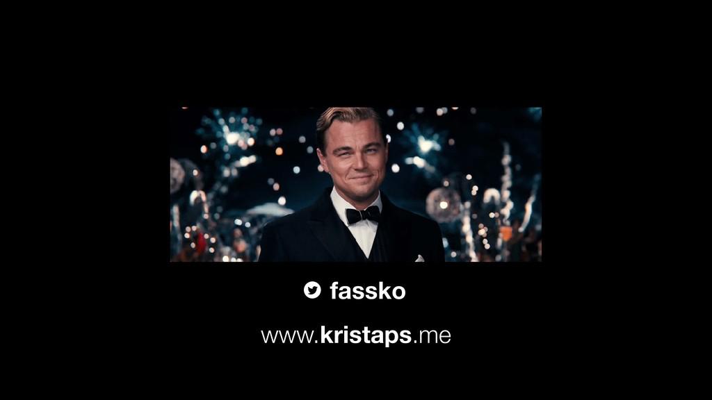 fassko www.kristaps.me